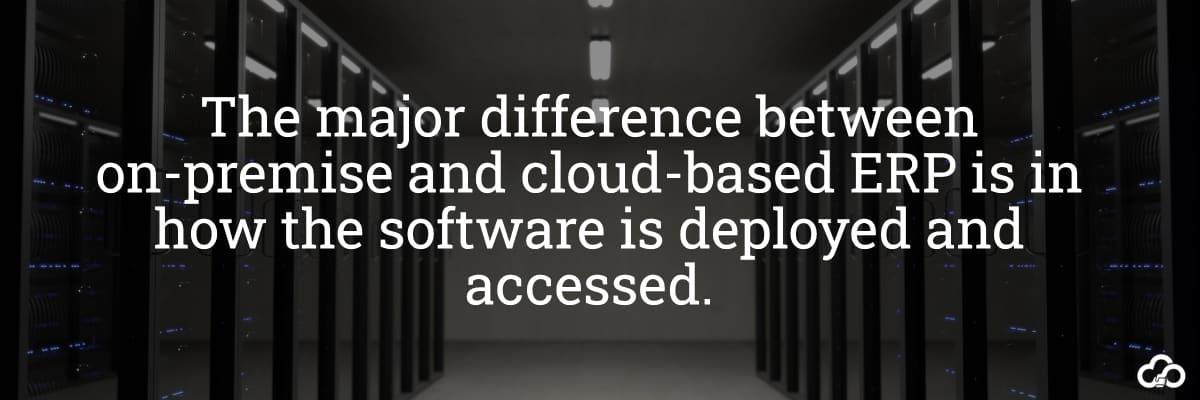 On Premise Versus Cloud ERP